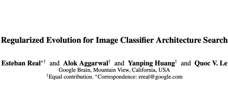 Amoebanet: funds are burning, Google proposes a neural network search based on aging evolution | AAAI 2019