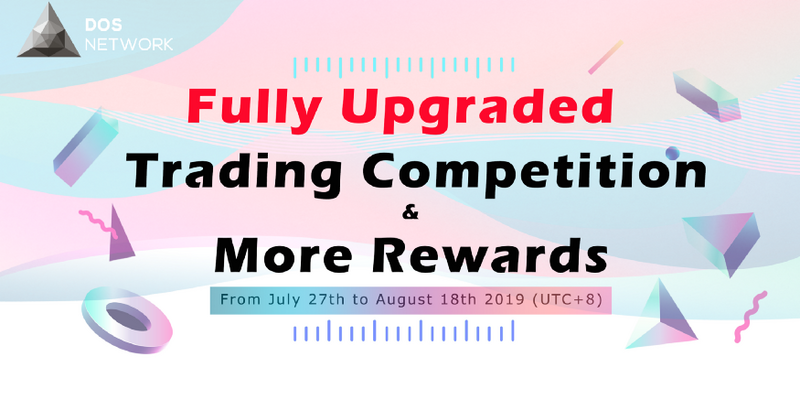 Upgraded Trading Contest - Million DOS and more rewards for you