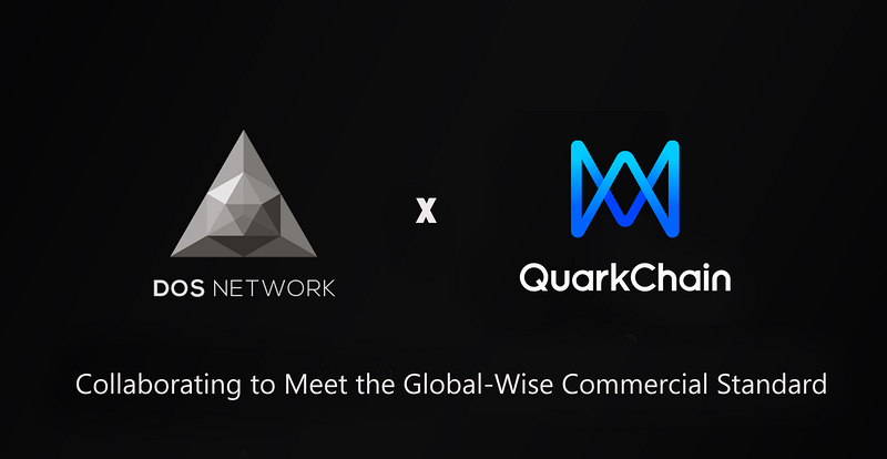 Dos and quarkchain work together to meet the global business standard of blockchain