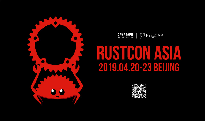 Close contact with Rust community! The first RustCon Asia is